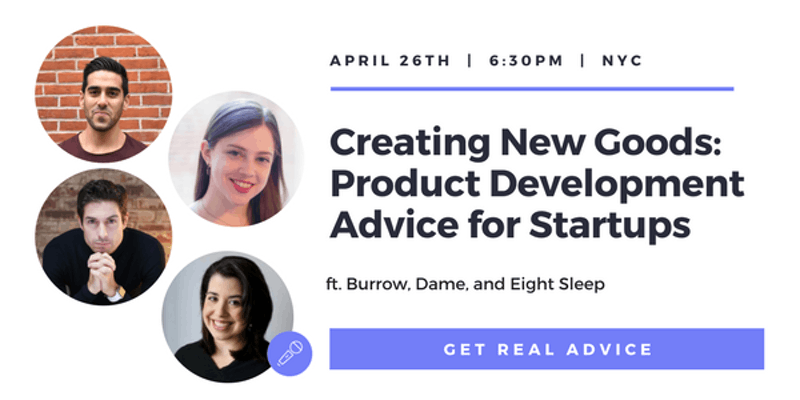 Creating New Goods - Product Development Advice for Startups