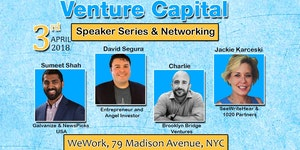 Venture Capital Speaker Series & Networking