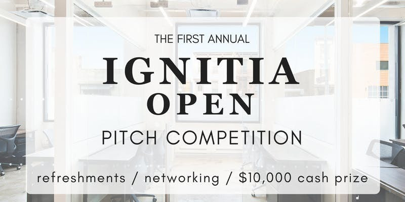First Annual Ignitia Office Pitch Competition
