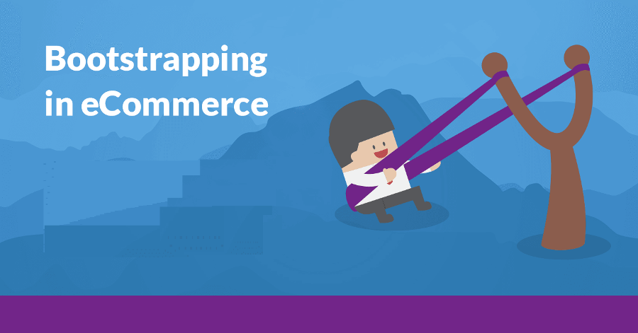 bootstrapping an e-commerce business